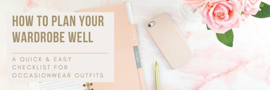 Image of beautiful desktop, iphone, journal/planner and a bowl of roses all in shades of pale pink and a gold pencil. The title of the blog post is How to plan your wardrobe