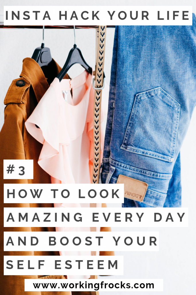 look your best every day and boost your self esteem