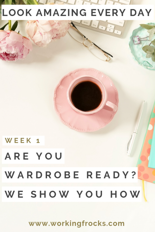Being Prepared - are you wardrobe ready - organised desk image of coffee, glasses, peonies