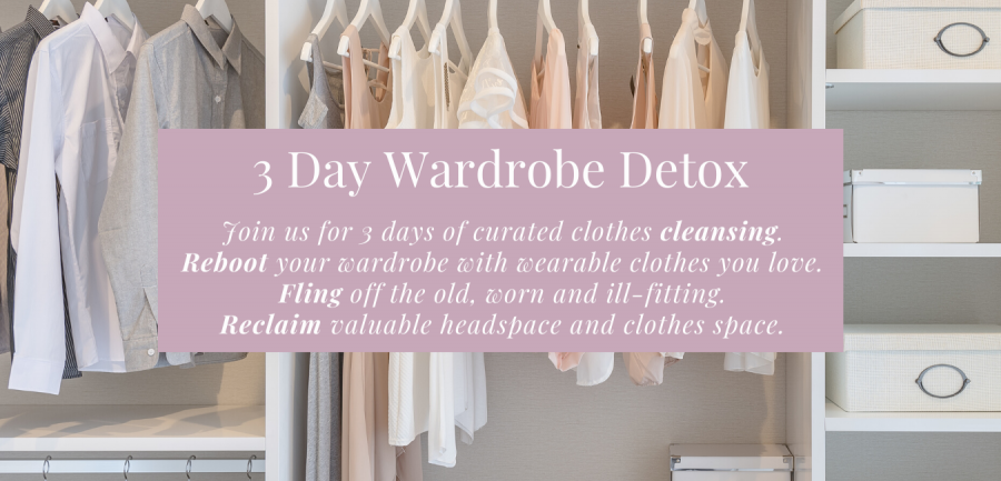 3-day wardrobe detox. Get your w
