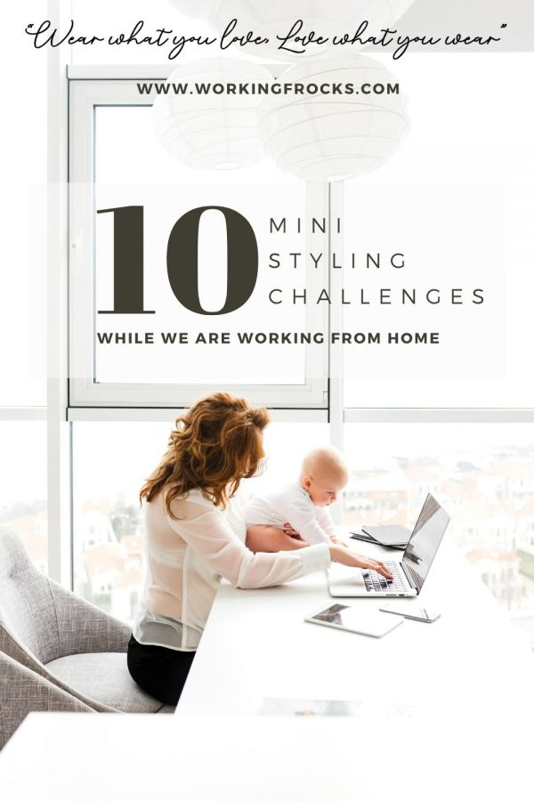 10 mini styling challenges while we are working from home, image of a mother and baby at the laptop