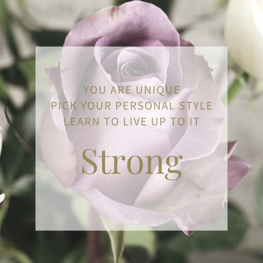 "Picture of a rose with the title, ""Strong"""
