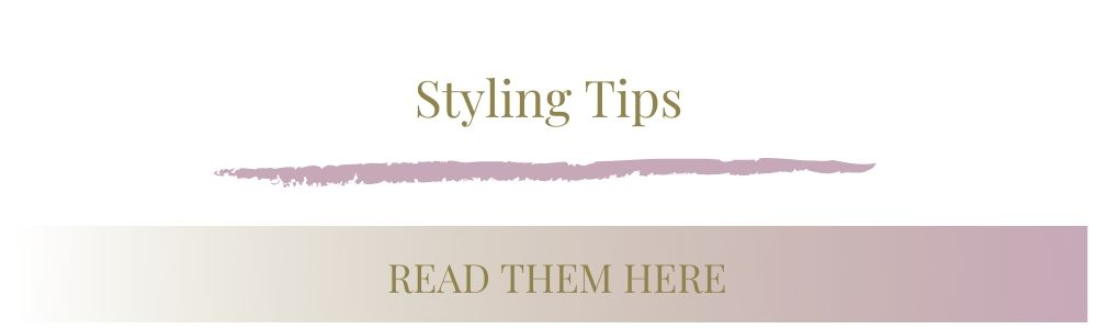 Text for styling tips - Read them here