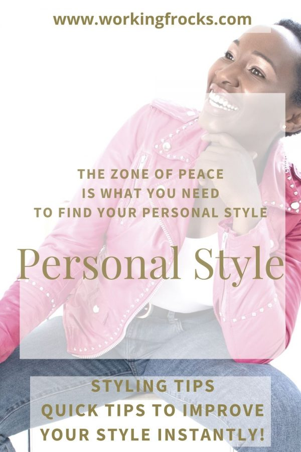 black woman with short hair. She is wearing a pink leather jacket, which is open to reveal a white tee shirt or body underneath and blue jeans. She is smiling. The blog article is about finding your personal style using your zone of peace