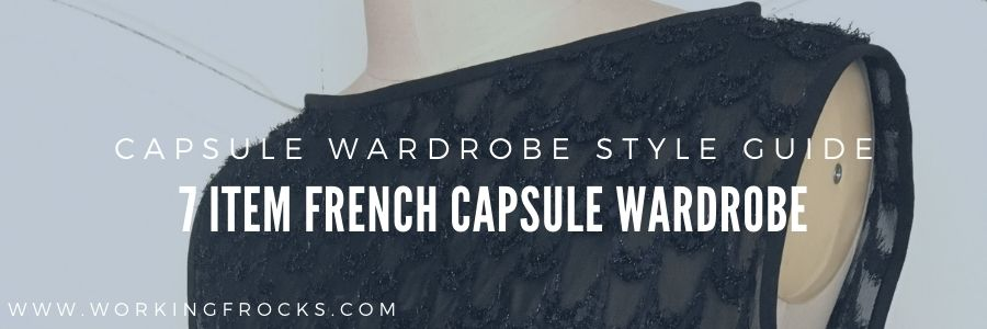 French Capsule Wardrobe Collection Style Guide
