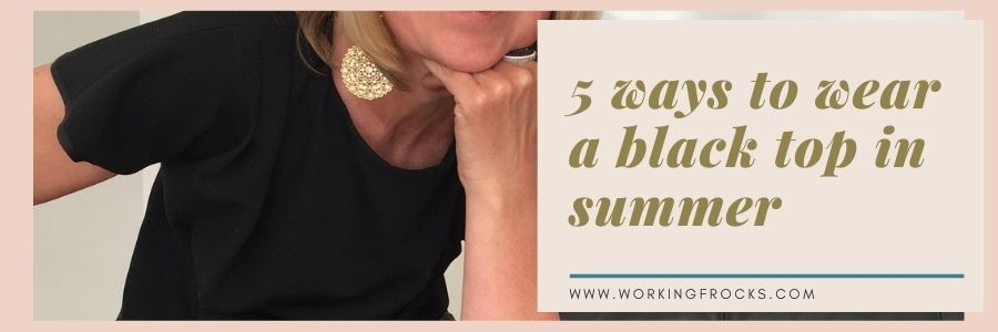 5 ways to wear a black top this summer